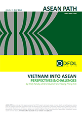 ASEAN Path #4 Vietnam into ASEAN – perspectives and challenges