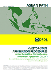 "ASEAN Path #6 Investor-state arbitration procedures under the ASEAN Comprehensive Investment Agreement (""ACIA"")"