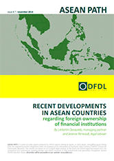 ASEAN Path #7: Recent developments in ASEAN countries regarding foreign ownership of financial institutions