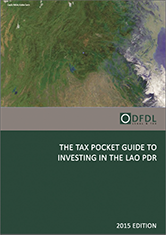 Lao PDR – Tax Pocket Guide to Investing in the Lao PDR 2015 Edition