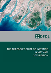 Vietnam – Tax Pocket Guide to Investing in Vietnam 2015 Edition