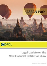 ASEAN Path #11 Legal Update on the New Financial Institutions Law of Myanmar