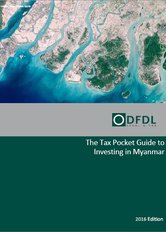 Myanmar – Tax Pocket Guide to Investing in Myanmar 2016 Edition