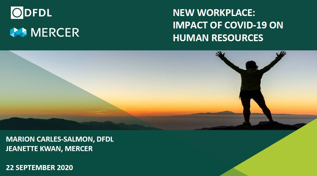 The New Workplace – The Impact of COVID-19 on Human Resources, Key Considerations for Employers