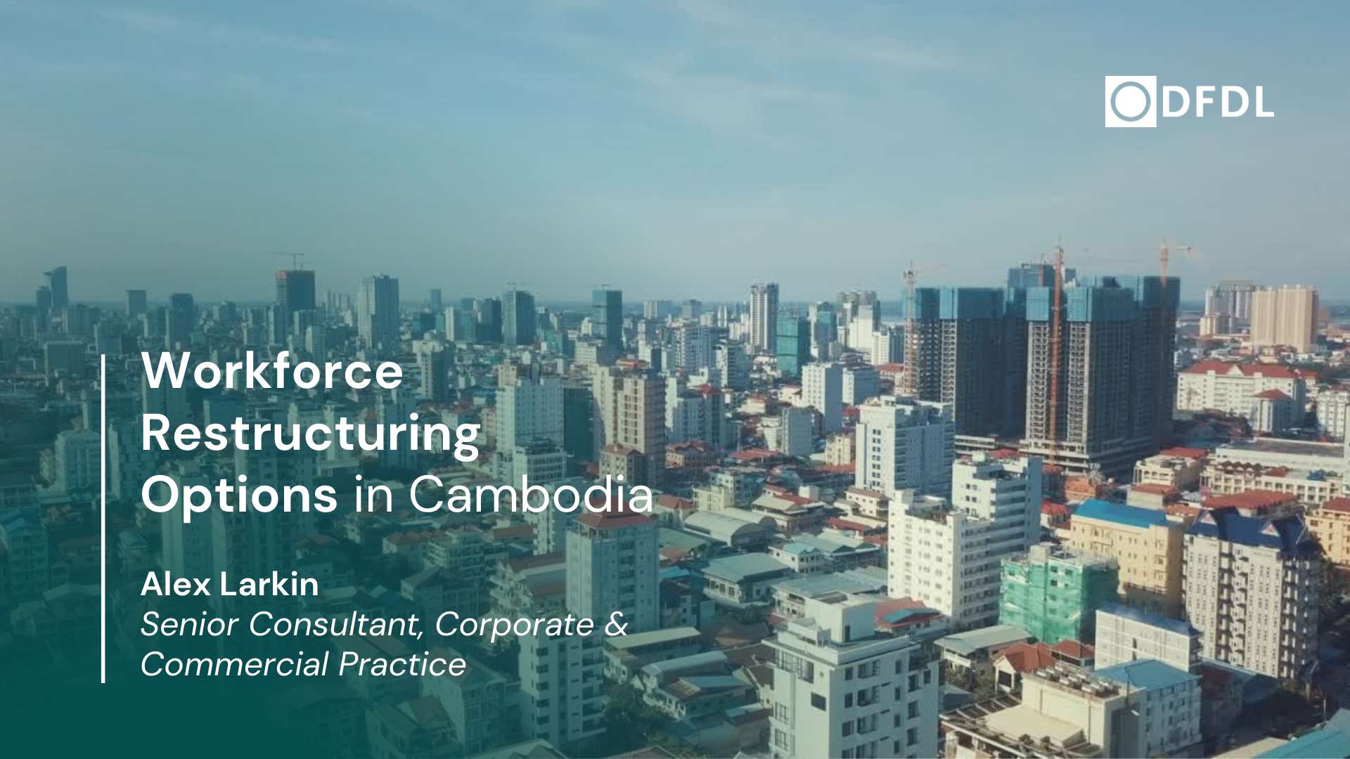 Workforce Restructuring Options in Cambodia
