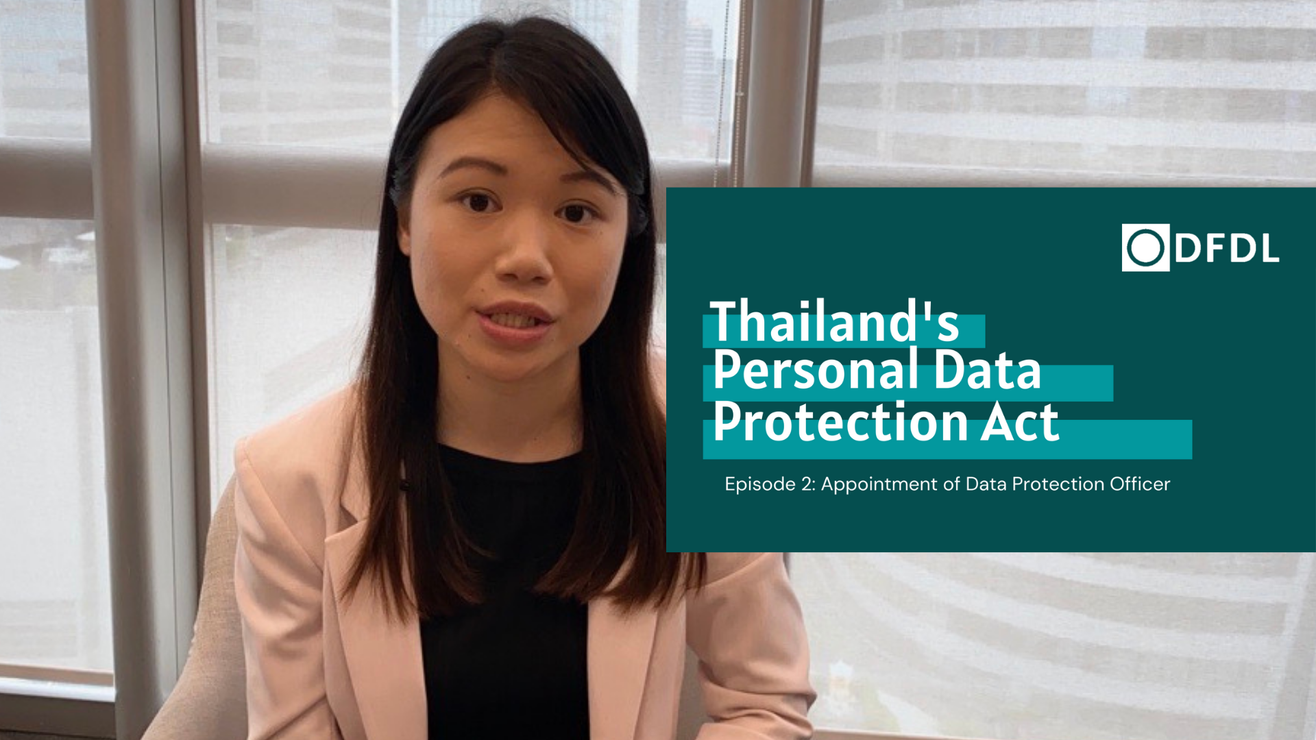 Thailand's Personal Data Protection Act – Appointment ofData Protection Officer