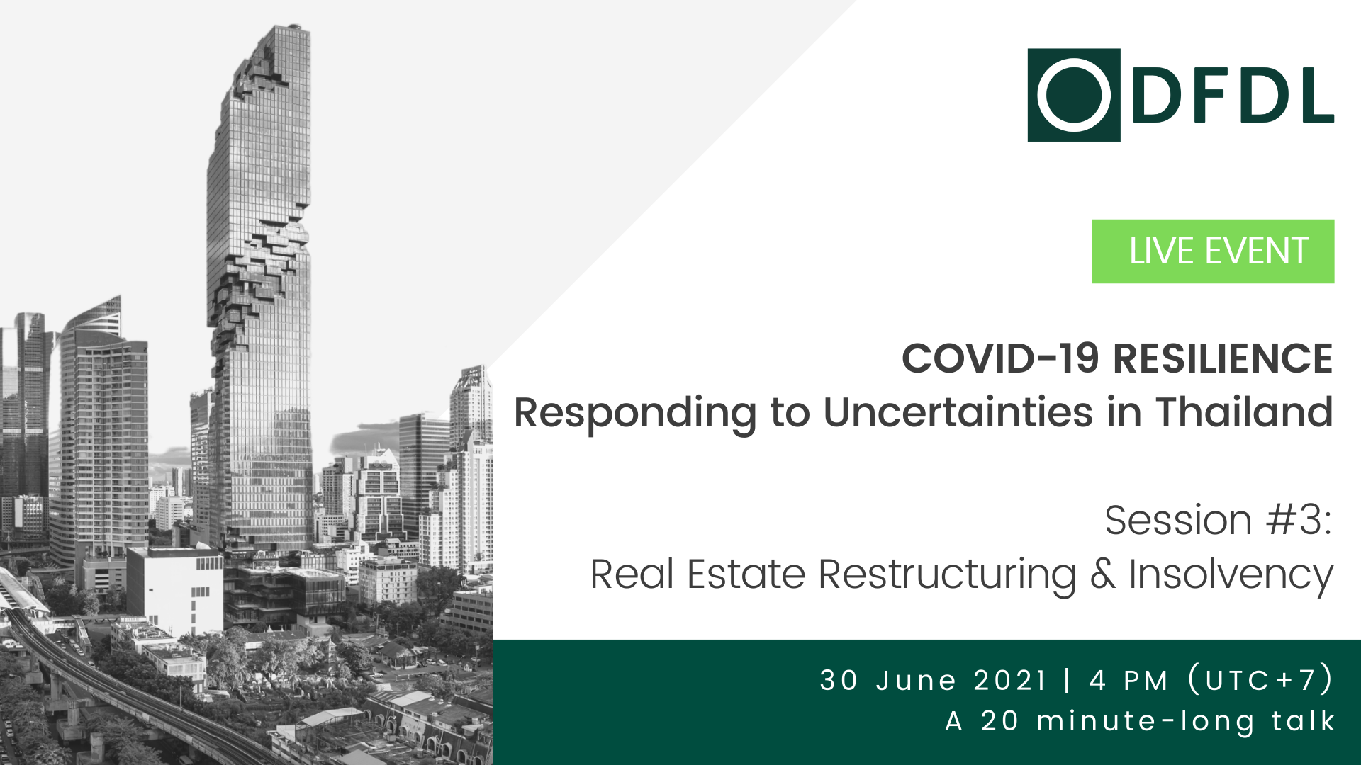 Real Estate Restructuring & Insolvency – COVID-19 Resilience: Responding to Uncertainties in Thailand